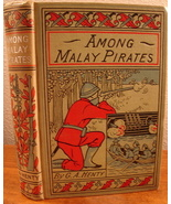 Among Malay Pirates by G A Henty A Tale of Adve... - $9.00