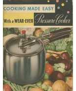 Cooking Made Easy With A Wear-Ever Pressure Coo... - $6.89