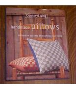 Country Living Handmade Pillows Hearst 1998 111... - $5.00
