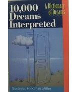 10,000 Dreams Interpreted Gustavus Hindman Miller