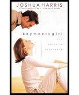 Boy Meets Girl Book JOSHUA HARRIS Say Hello To ... - $6.99