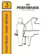 Mainstreams Piano Method The Performer Book 3 N... - $6.95