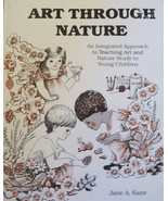 Art Through Nature : An Integrated Approach to ... - $4.99