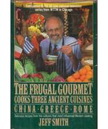 Frugal Gourmet Cooks Three Ancient Cuisines Chi... - $14.99