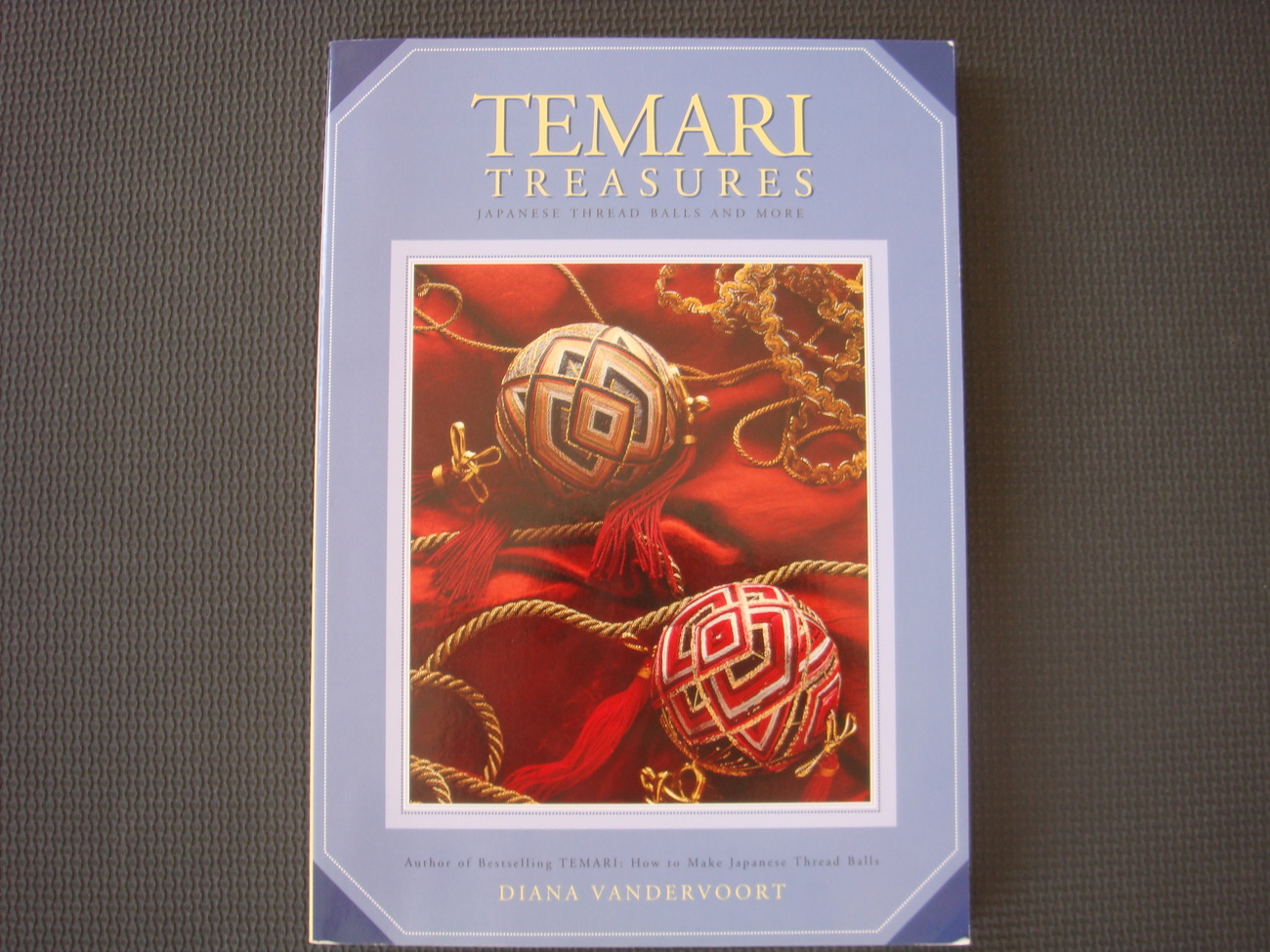 Temari Treasures Diana Vandervoort Japanese thread balls