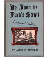 By Juan de Fuca's Strait, Centennial Edition by... - $25.00