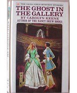 Dana Girls #13 THE GHOST IN THE GALLERY white s... - $25.00