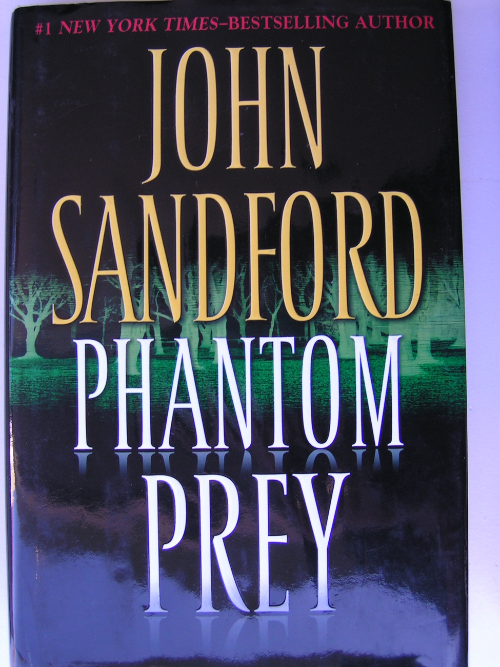 Phantom Prey by John Sandford (2008, Hardcover)