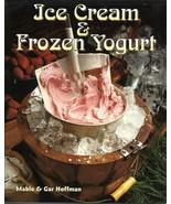 Ice Cream & Frozen Yogurt by Mable & Gar Hoffman - $8.00