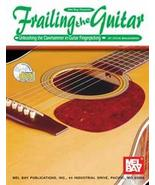Frailing The Guitar/Learn To Clawhammer On Guit... - $15.95