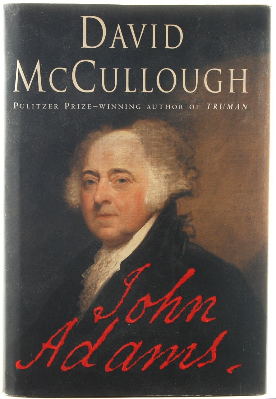 John Adams David McCullough American History Biography