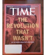 Time Magazine The Revolution That Wasn't Why th... - $4.00