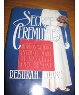 Secret Ceremonies, A Mormon Woman's Diary, Debo... - $5.99