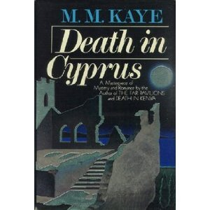 Death in Cyprus by M. M. Kaye and Mary Margaret Kaye (1984, Hardcover)