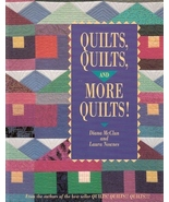Quilts, Quilts and More Quilts! (Paperback)  by Diana McClun