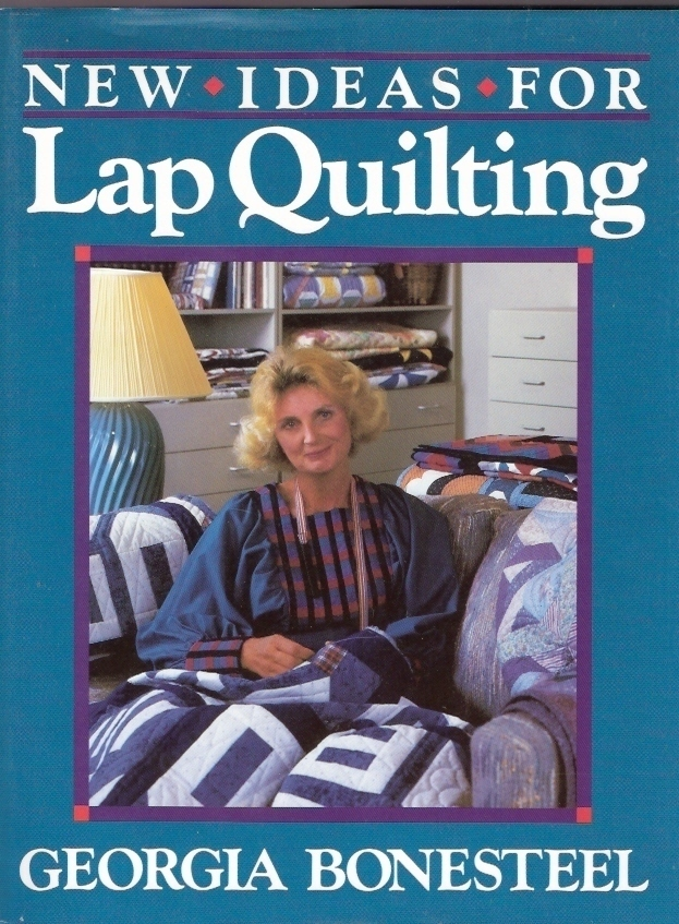 New Ideas for Lap Quilting Georgia Bonesteel (Hardbound) '87