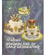 Wilton's Wonderland of Cake Decorating 1968 McKinley & Norman Wilton - $8.00