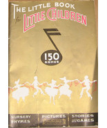The Little Book for Little Children 1935 Songs ... - $6.00