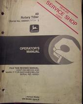John Deere 40 Tiller Operator's Manual s/n 4505... - $8.00