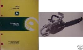 John Deere 25EV Chain Saw Owner Manual s/n 100,... - $10.00