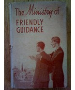The Ministry of Friendly Guidance Hardback Book... - $36.99