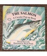 The Salmon A Circular Pop-Up Book by David Hawc... - $5.00