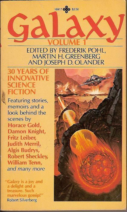 Galaxy Vol 1 edited by Frederik Pohl Martin H Greenberg 1980