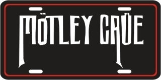 MOTLEY CRUE METAL LICENSE PLATE MUSIC TAG