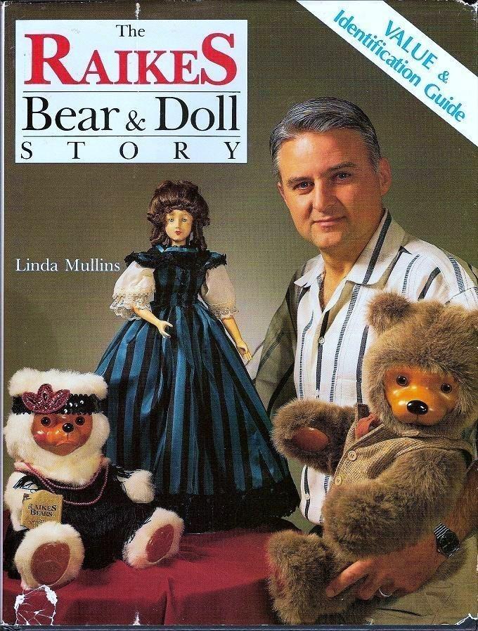 Raikes Bear and Doll Story by Linda Mullins 1991