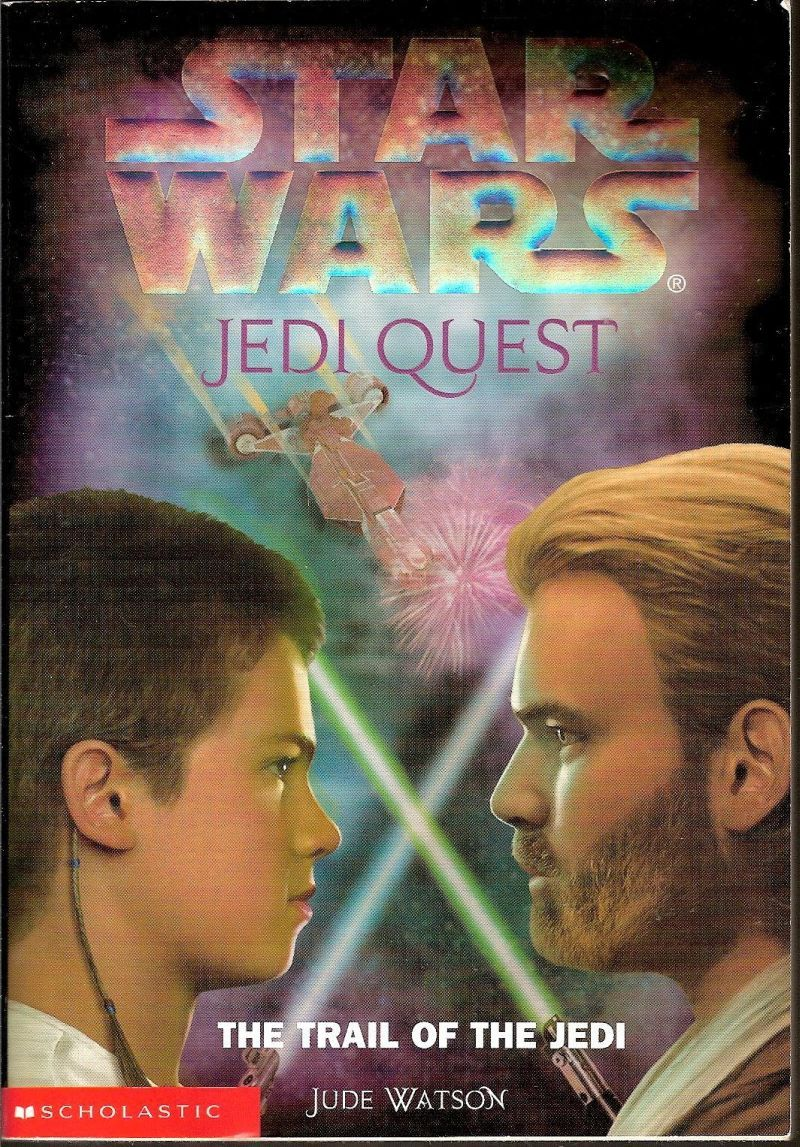 Star Wars: Jedi Quest 2 The Trail of the Jedi Scholastic PB