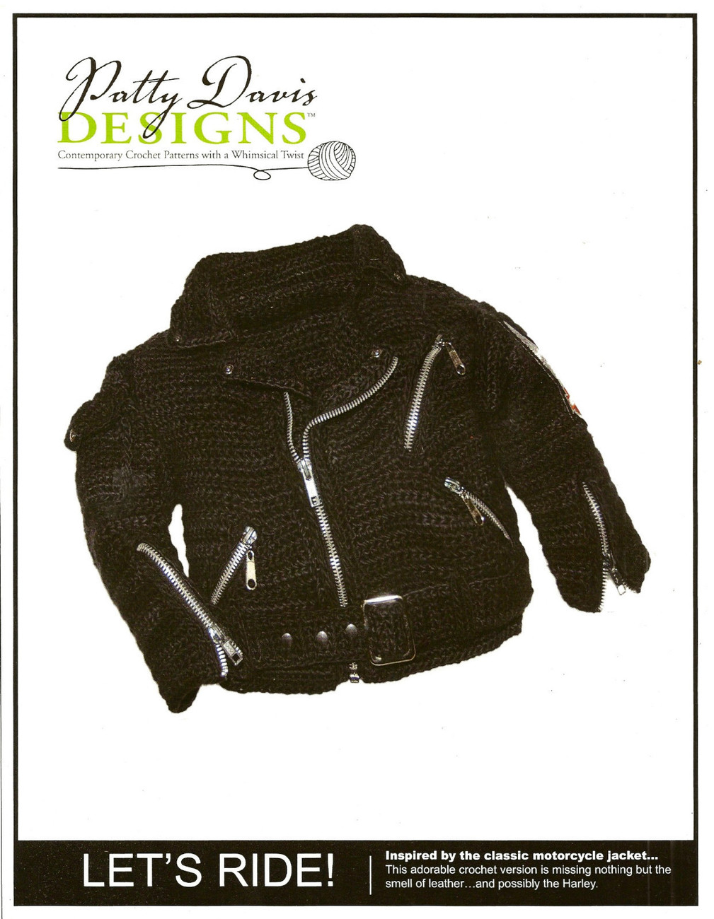 Crochet Pattern - New - Let's Ride - Motorcycle Jacket - Patty Davis Designs