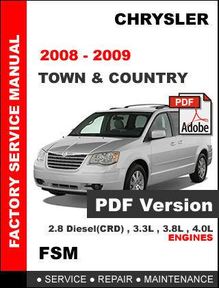 chrysler town and country 2008 2009 official factory service repair fsm manual chrysler 2008 chrysler town & country manual 2008 chrysler town country ves manual