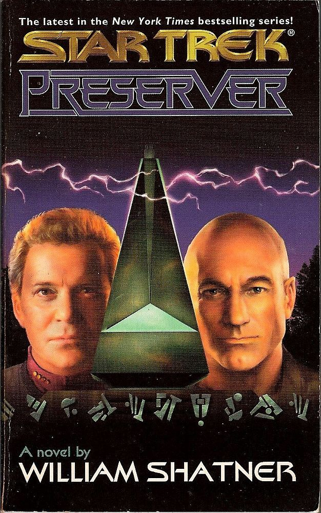 Star Trek Preserver by William Shatner 2001 Mirror Universe