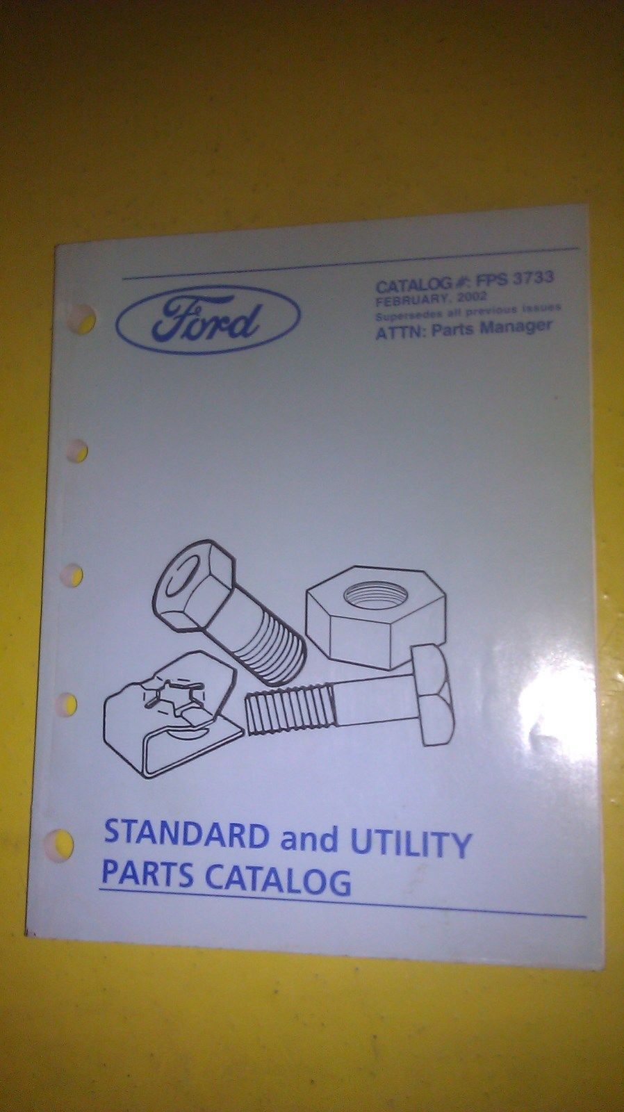GENUINE FORD STANDARD AND UTILITY PARTS CATALOG FPS3733 ...