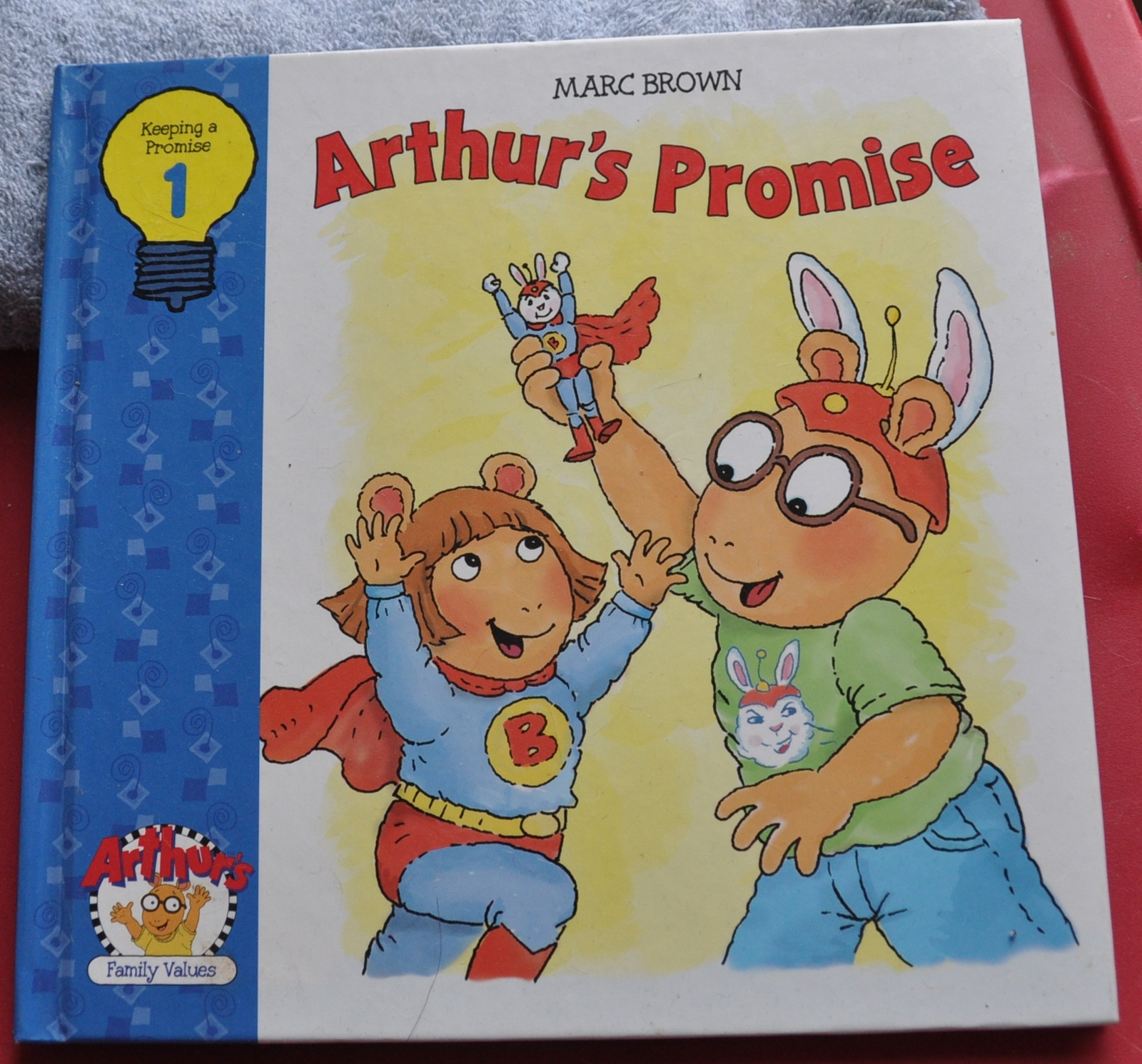 Marc Brown- Arthur's Promise: Arthur Family Value Series #1 - Keeping a promise