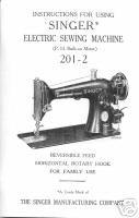 Vintage Singer 201-2 Sewing Machine Owner Manual Book M