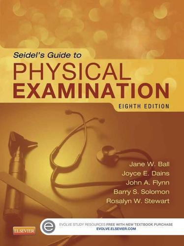 Seidel's Guide to Physical Examination 8th Edition Ball (ebook etextbook)