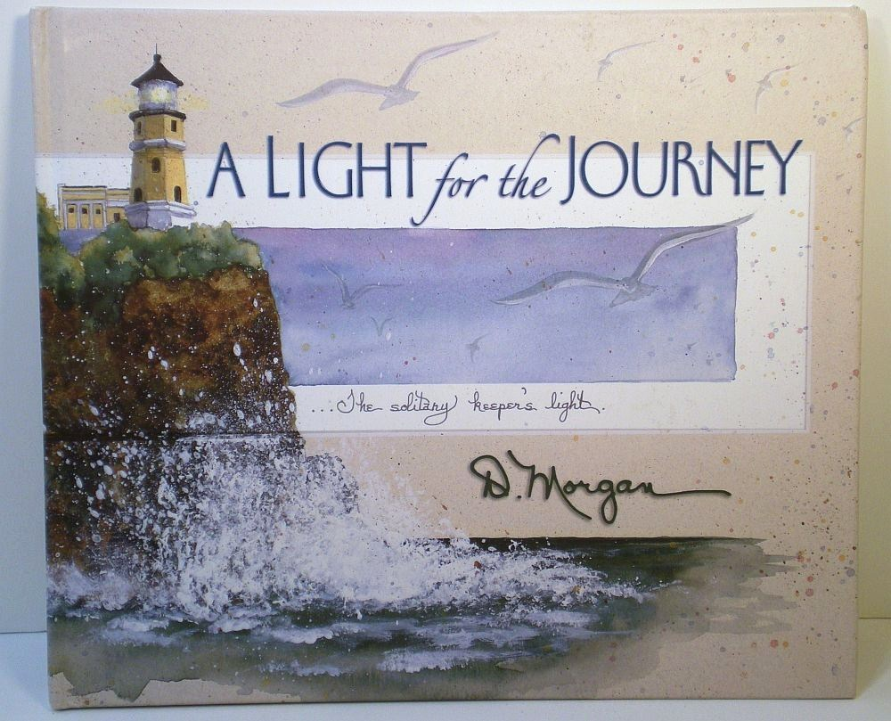 A Light for the Journey by D. Morgan 2001