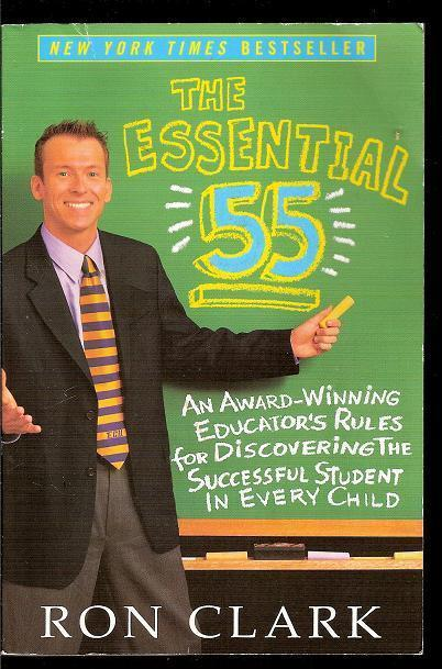 The Essential 55 by Ron Clark educator 2004