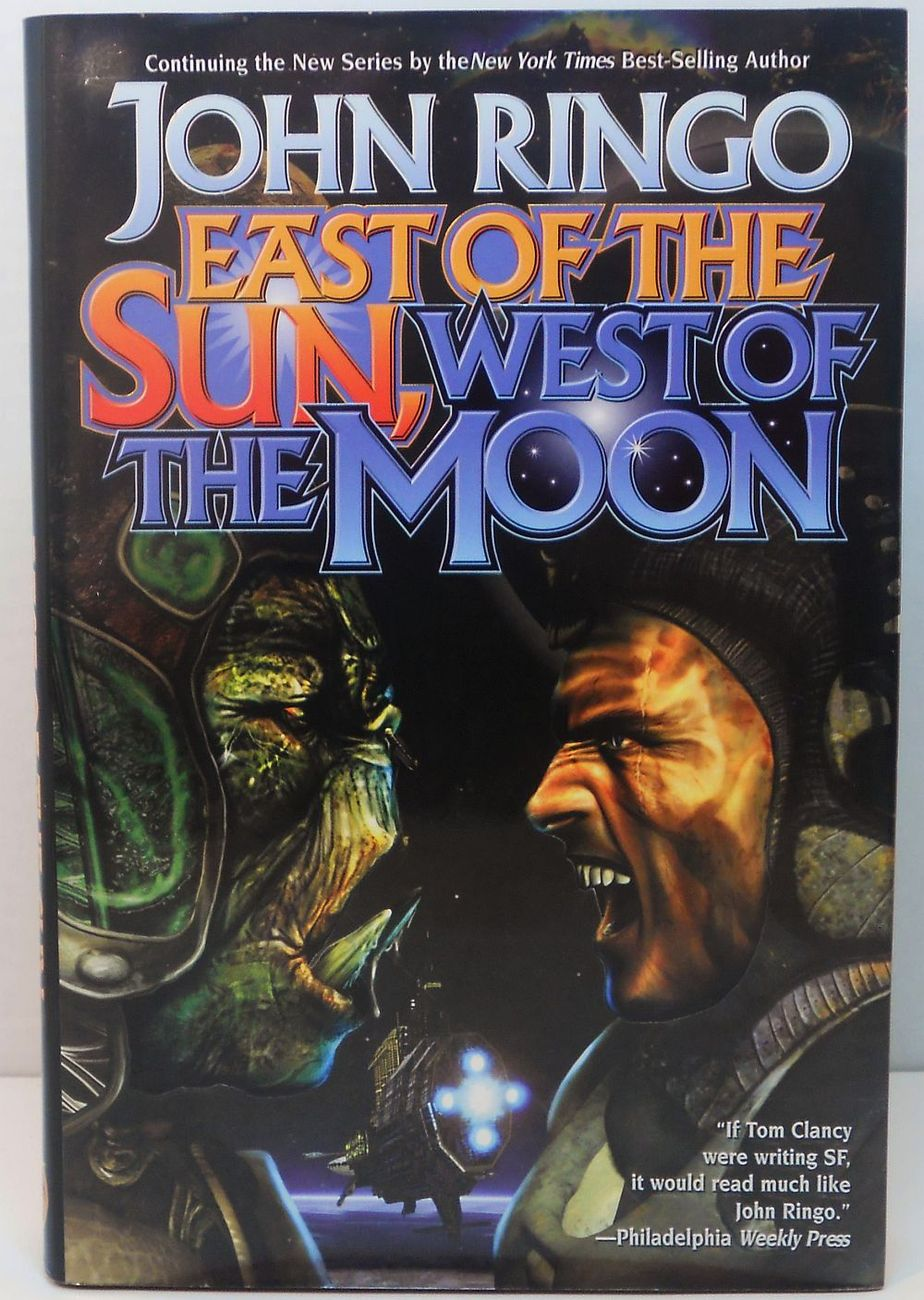 East of the Sun and West of the Moon by John Ringo 1st Ed HC