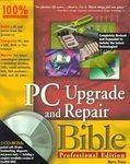 PC Upgrade & Repair Bible Barry Press
