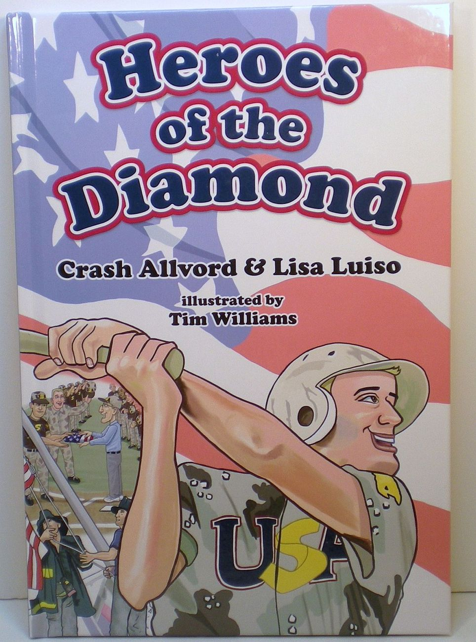 Heroes of the Diamond by C. Allvord, L. Luiso, T. Williams Illust, 2011