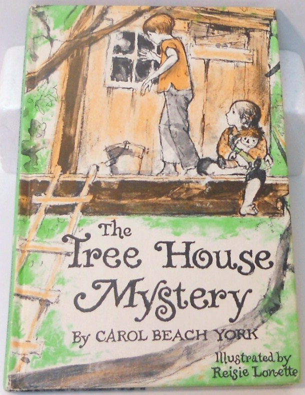The Tree House Mystery by Carol Beach York HC 1973 chapter book