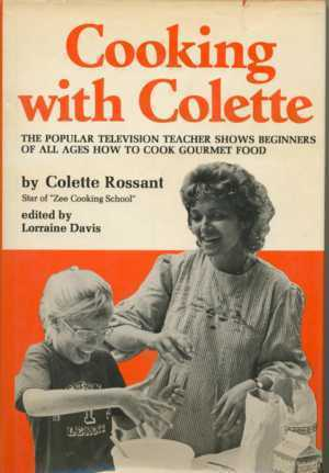Cooking With Colette Cookbook - Zee Cooking School on TV