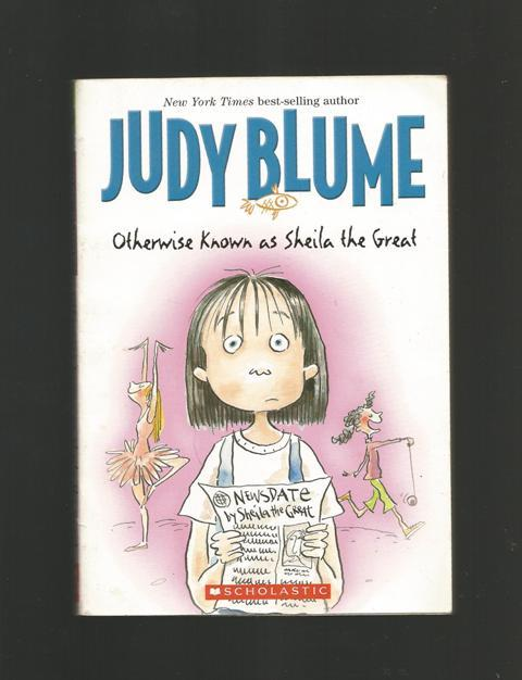 Otherwise Known as Sheila the Great, Blume, Judy