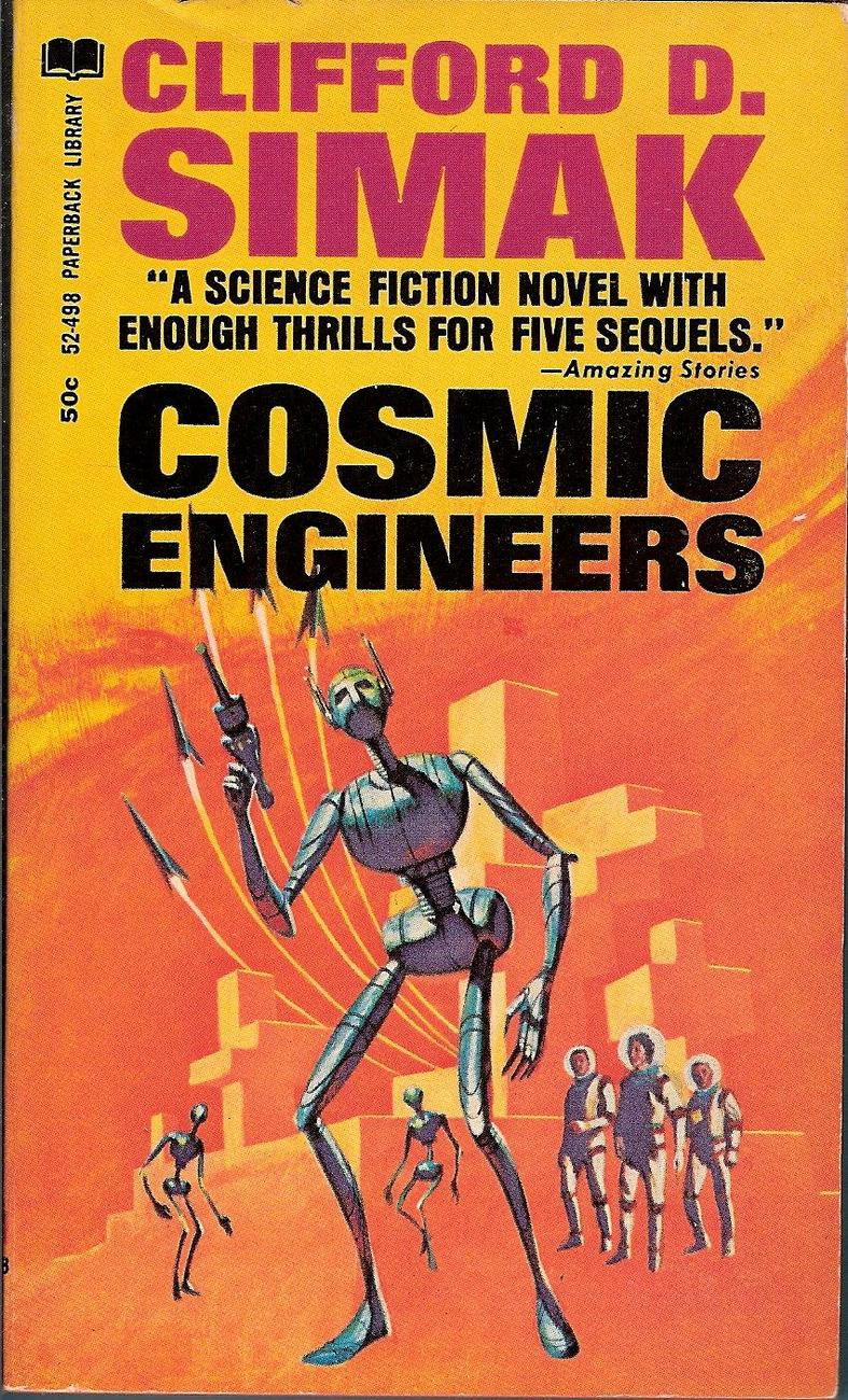 Cosmic Engineers by Clifford D. Simak 1967 printing