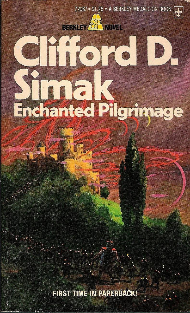 Enchanted Pilgrimage by Clifford D. Simak 1975 1st paperback ed