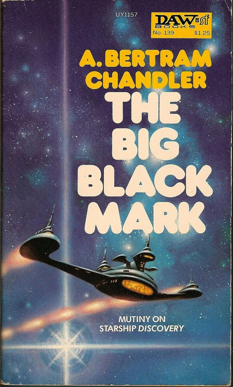 The Big Black Mark by A Bertram Chandler 1975